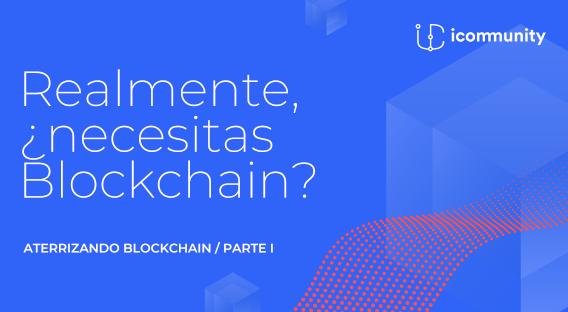 Aterrizando Blockchain